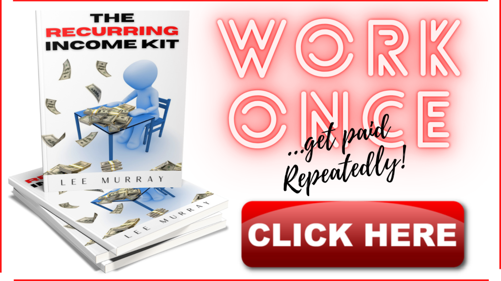 Lee Murray - The Recurring Income Kit